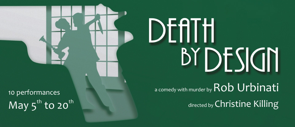 Death by Design - Opens May 5